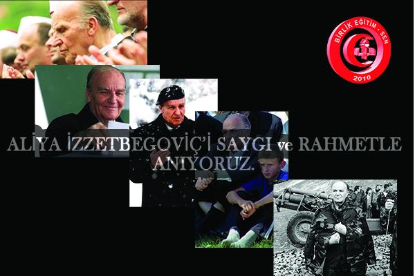 Aliya İzzetbegoviç'i Saygı ve Rahmetle Anıyoruz