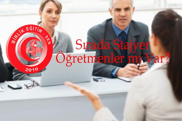 Sırada Stajyer Öğretmenler mi Var?
