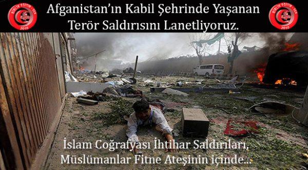 Afganistan'ın Kabil Şehrinde Yaşanan Terör Saldırısını Lanetliyoruz.