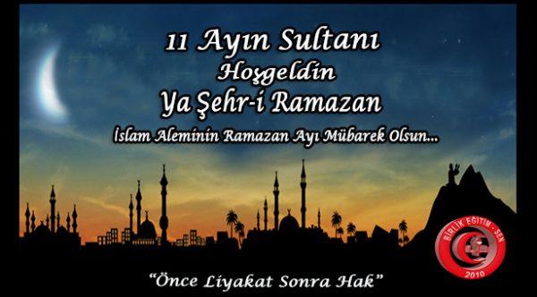 İslam Aleminin Ramazan Ayı Mübarek Olsun