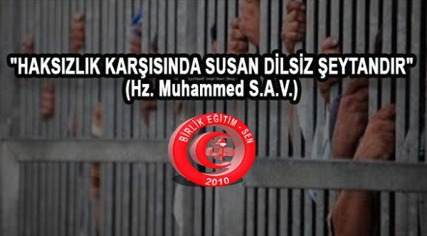 """""""HAKSIZLIK KARŞISINDA SUSAN DİLSİZ ŞEYTANDIR"""" (Hz. Muhammed S.A.V.)"""