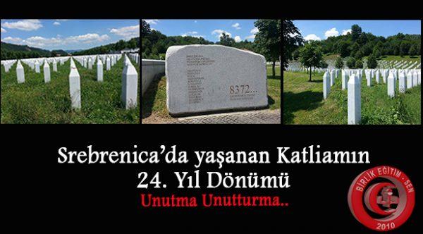 Srebrenica'da yaşanan Katliamın 24. Yıl Dönümü, Unutma Unutturma…