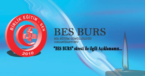 'BES BURS' süreci ile ilgili Açıklamamız…